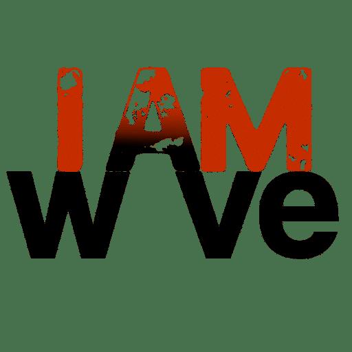 I AM WAVE